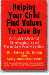 Helping Your Child Find Values to Live By